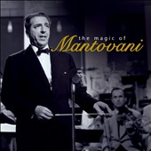 Mantovani: The Magic of Mantovani [Music Digital]