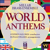 Millar Brass Ensemble: World Anthems, Vol. 1