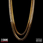 2 Chainz: Based on a T.R.U. Story [PA]