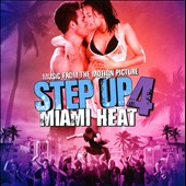 Original Soundtrack: Step Up 4: Miami Heat [Music from the Motion Picture]
