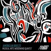 American Breeze - Music for wind quintet by Stucky, Brandon, Adolphe, Beach, Higdon, Maslanka / Musical Arts Woodwind Quintet