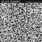 Black Marble: A Different Arrangement [Digipak] *