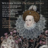 Byrd: The Great Service / The CardinallÆs Musick, Andrew Carwood