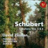 Schubert: Symphony Nos. 5 & 6 / David Zinman