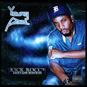 Young Rocc: Kick Rocc's Mixtape Edition [PA] [Slipcase]