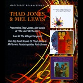 Thad Jones/Mel Lewis Orchestra/Mel Lewis/Thad Jones: Presenting/Live at the Village Vanguard/The Big Band Sound *
