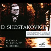 Shostakovich: Sonata for violin and piano; Sonata for viola and piano / O Kagan, violin; Yu. Bashmet, viola; S. Richter, piano
