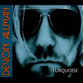 Devon Allman: Turquoise [Digipak] *