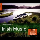 Various Artists: The Rough Guide to Irish Music: Third Edition [Bonus CD] [Digipak]