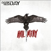 Dark New Day: Hail Mary