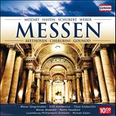 Messen: Masses by Mozart, Haydn, Schubert, Weber, Beethoven, Cherubini, Gounod