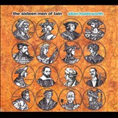 Allan Holdsworth: The Sixteen Men of Tain [Digipak]