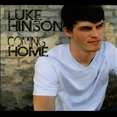 Luke Hinson: Coming Home [Digipak]