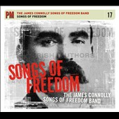 The James Connolly Songs of Freedom Band: Songs of Freedom [Digipak]