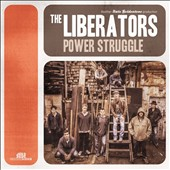 The Liberators: Power Struggle
