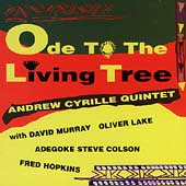 Andrew Cyrille: Ode to the Living Tree