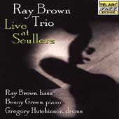 Ray Brown (Bass)/Ray Brown Trio (Bass): Live at Scullers Jazz Club