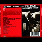 Michael Bloomfield: Between the Hard Place & the Ground/Cruisin' for a Bruisin'