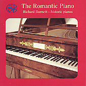 The Romantic Piano - Historic Pianos / Richard Burnett