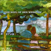 Ben Webster: The Soul of Ben Webster