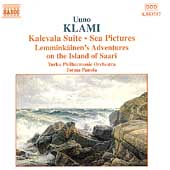 Klami: Kalevala Suite, Sea Pictures, etc / Panula, et al