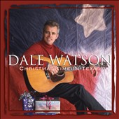 Dale Watson: Christmas in Texas