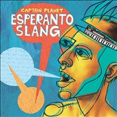 Captain Planet: Esperanto Slang