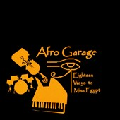 Afro Garage: Eighteen Ways To Miss Egyota [Slipcase]