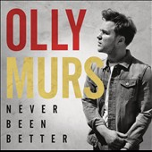 Olly Murs: Never Been Better *