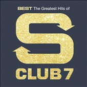 S Club 7/S Club: Best: The Greatest Hits of S Club 7