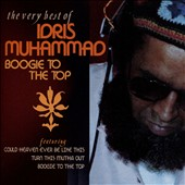 Idris Muhammad: Boogie to the Top: Very Best Of Idris Muhammad