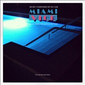 DJ Cam: Miami Vice [Original Motion Picture Soundtrack] [Slipcase]