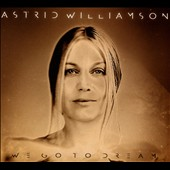 Astrid Williamson: We Go to Dream [Digipak] *