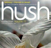 Joe Chindamo/Zoe Black (Violin): Hush Collection 11: Luminous: Inspired By Mozart [Digipak]