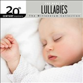 Various Artists: 20th Century Masters - Millennium Collection: Best of Lullabies [10/9]