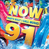Various Artists: Now That's What I Call Music! Vol. 91