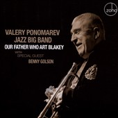 Valery Ponomarev: Our Father Who Art Blakey