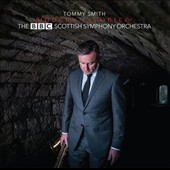 BBC Scottish Symphony Orchestra/Tommy Smith (Saxophone): Modern Jacobite