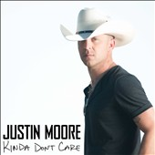 Justin Moore: Kinda Don't Care [8/12] *