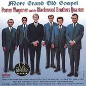 Porter Wagoner & the Wagonmasters: More Grand Old Gospel