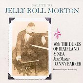 Dukes of Dixieland: Salute to Jelly Roll Morton