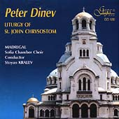 Dinev: Liturgy of St. John Chrysostom / Sofia Chamber Choir