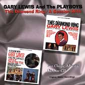 Gary Lewis & the Playboys: This Diamond Ring/A Session with Gary Lewis & the Playboys [Taragon]