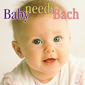 Various Artists: Baby Needs Bach
