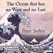 The Ocean Has No East and No West / Peter Serkin