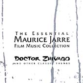 Maurice Jarre: The Essential Maurice Jarre Film Music Collection: Dr. Zhivago & Other Classical Themes