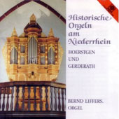 Historic Organs of the Lower Rhine Region / Bernd Liffers