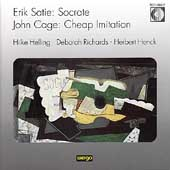 Satie: Socrate;  Cage: Cheap Imitation / Helling, Henck