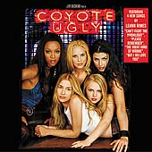 Original Soundtrack: Coyote Ugly