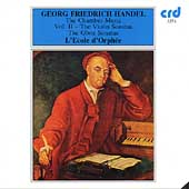 Handel: The Chamber Music Vol II - Violin Sonatas, etc